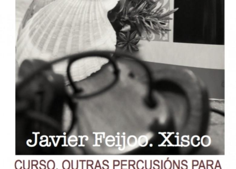 Curso. Outras percusións para o canto popular. 05, 12, 19 NOV. 2021. Javier Feijoo (Xisco). ESTRAESCOLARES ETRAD 2021-22