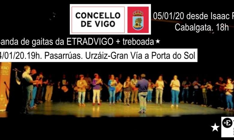 A Banda de Gaitas da ETRAD ofrece un pasarrúas ás 19h. o 04/01 e participa na Cabalgata de Reis de Vigo ás 18h o 05/01.